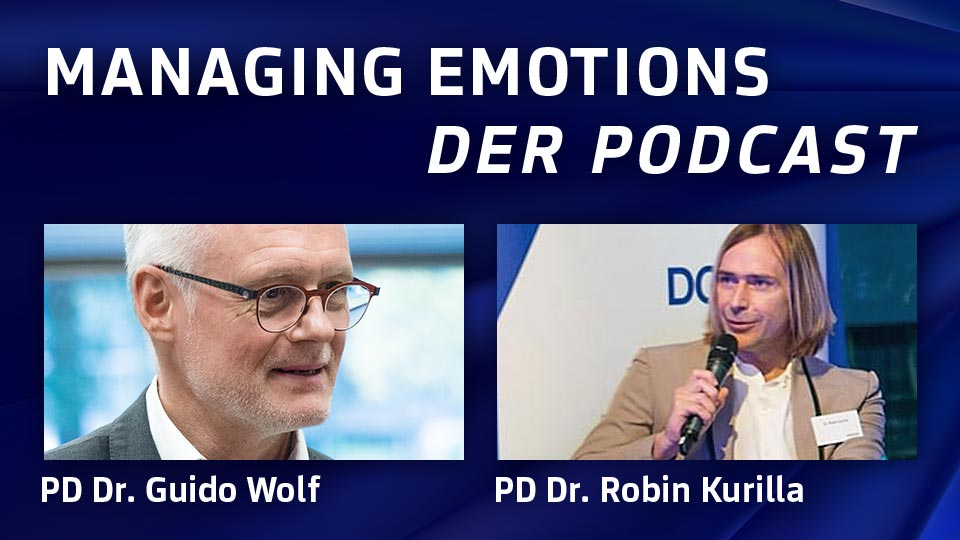 Guido Wolf – Managing Emotions – Der Podcast